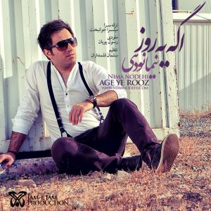 Nima Nodehi – Age Ye Rooz