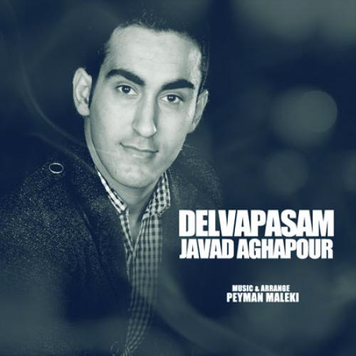 Javad Agha Pour – Delvapasam