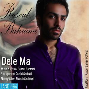 Rasoul Bahrami – Dele Ma
