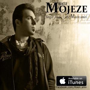 Moein Amiri – Mojeze