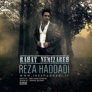Reza Hadadi – Rahat Nemizare