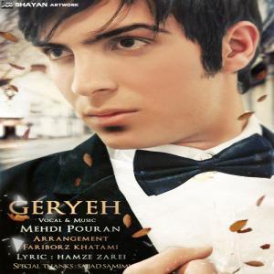 Mehdi Pouran – Geryeh