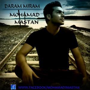 Mohammad Mastan – Daram Miram