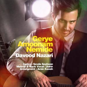 Davood Nazari – Gerye Amoonam Nemide