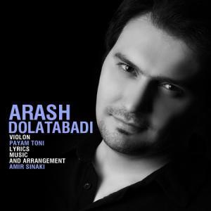 Arash Dolat Abadi – Jaye To Nist