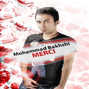 Mohammad Bakhshi – Mer30