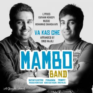 Mambo Band – Va Kas Che