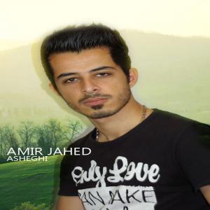 Amir Jahed – Asheghi