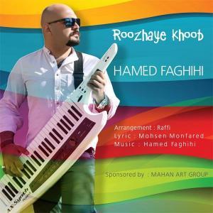 Hamed Faghihi – Roozhaye Khoob