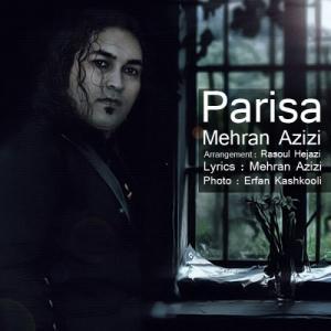 Mehran Azizi – Parisa