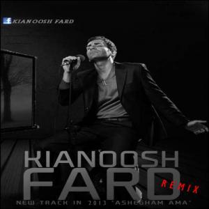Kianoosh Fard – Ashegham Amma Remix