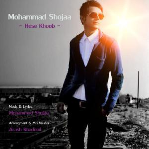 Mohammad Shojaa – Hese Khoob