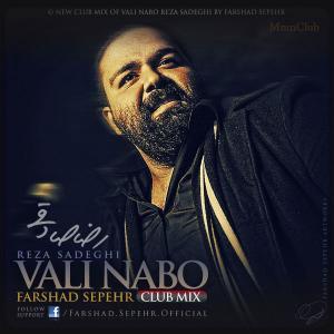 Reza Sadeghi – Vali Nabo Remix