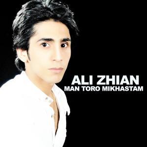 Ali Zhian – Man Toro Mikhastam