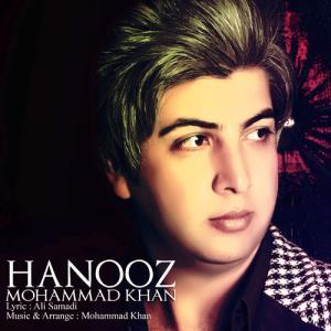 Mohammad Khan – Hanooz
