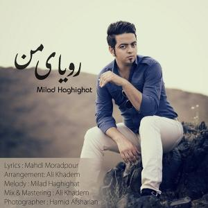 Milad Haghighat – Royaye Man