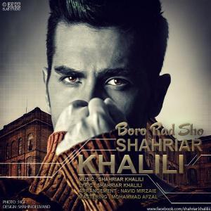 Shahriar Khalili – Boro Rad Sho