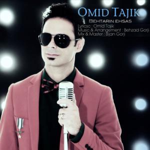 Omid Tajik – Behtarin Ehsas