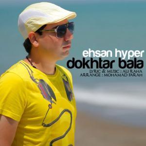 Ehsan Hyper – Dokhtar Bala