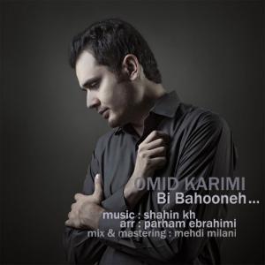 Omid Karimi – Bi Bahooneh