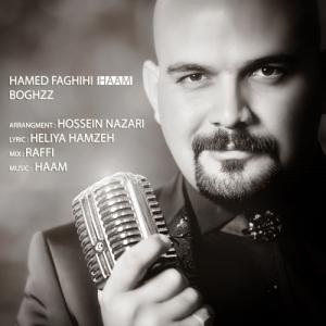 Hamed Faghihi – Boghz
