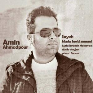 Amin Ahmadpour – Sayeh