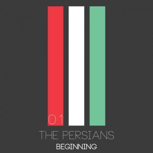 The Persians – Beginning