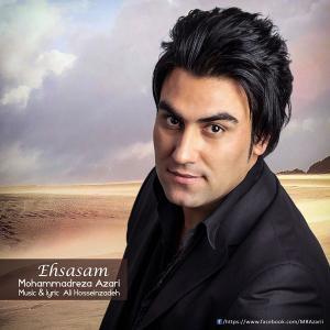 Mohammadreza Azari – Ehsasam
