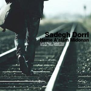 Sadegh Dorri – Hame A'alam Midonan
