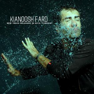 Kianoosh Fard – Tanhaie