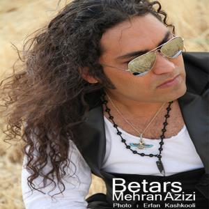 Mehran Azizi – Betars
