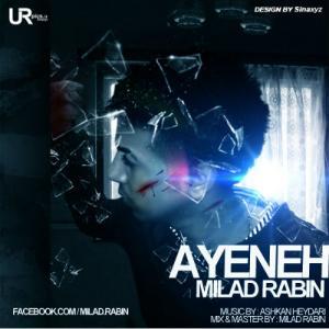 Milad Rabin – Ayeneh