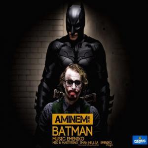 Amin Aminem – Bat Man