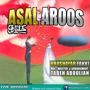 Khashayar Fakki – Asal Aroos