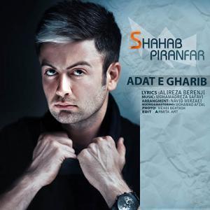 Shahab Piranfar – Aadat E Gharib