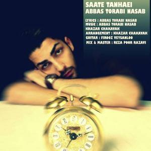 Abbas Torabi Nasab – Saate Tanhayee