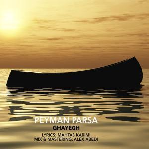 Peyman Parsa – Ghayegh