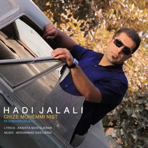 Hadi Jalali – Chize Mohemmi Nist