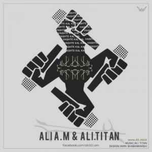 Ali A.M – Vaghti Kal Kal (Ft Ali Titan)