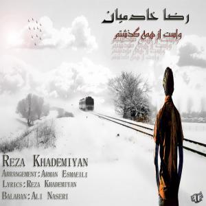 Reza Khademiyan – Vasat Az Hame Gozashtam
