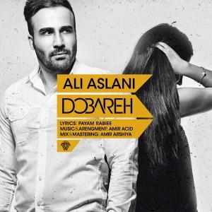 Ali Aslani – Dobareh