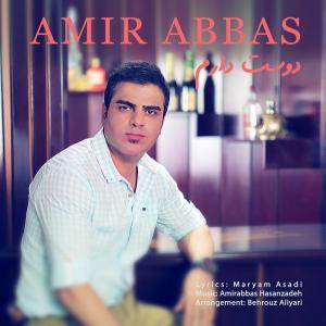 Amir Abbas – Dooset Daram
