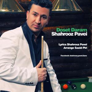 Shahrooz Pavei – Doset Daram