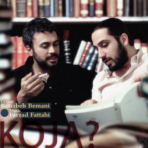 Farzad Fattahi – Koja