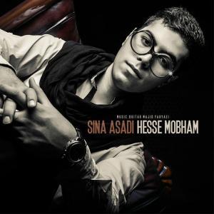 Sina Asadi – Hesse Mobham