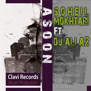Soheil Mokhtari – Asoon (Ft Dj Ali A2)
