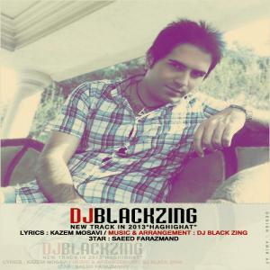Dj Black Zing – Haghighat