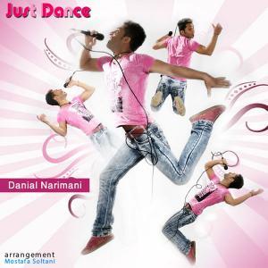 Danial Narimani – Just Dance