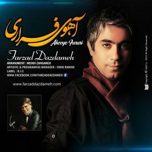 Farzad Dazdameh – Ahooye Farari