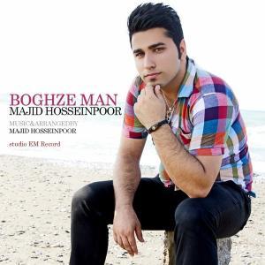 Majid Hosseinpour – Boghze Man
